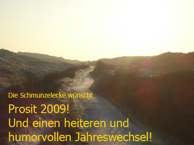 Die Schmunzelecke wünscht einen Guten Rutsch und Prosit 2009!